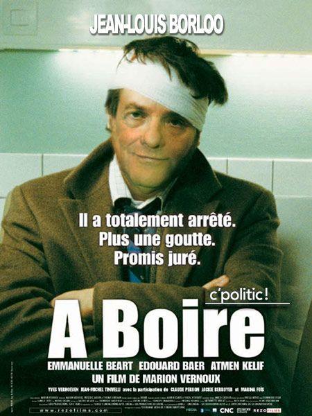 """Borloo dans """"A Boire"""""""