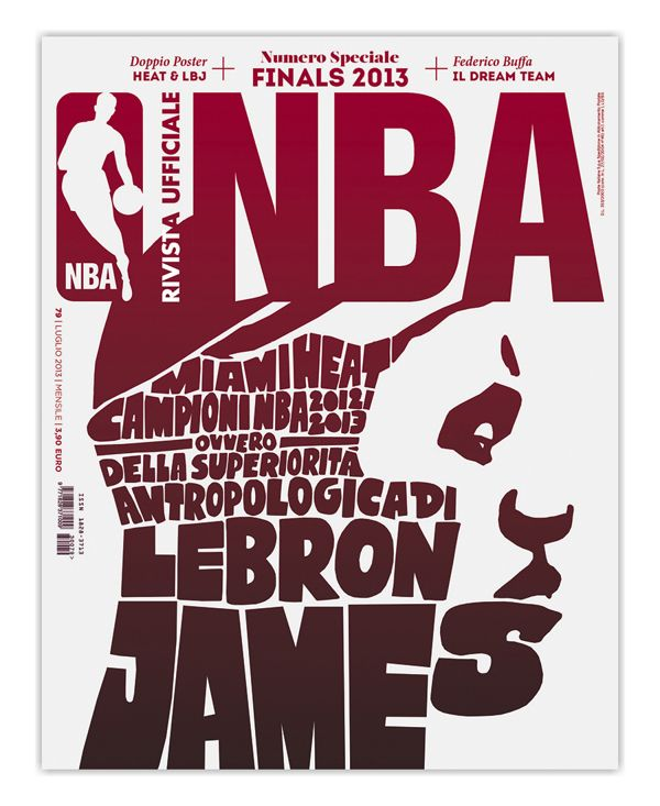 Rivista NBA / 2013 by Francesco Poroli, via Behance Currently one of the most inspiring sports publications out there. Would love to sit in on an art meeting where it seems rules would not apply and limits are set by the imagination. Mad props to AD Francesco Poroli, more of his work here including stunning spreads from the mag and plenty of face palm ideas http://www.francescoporoli.it/