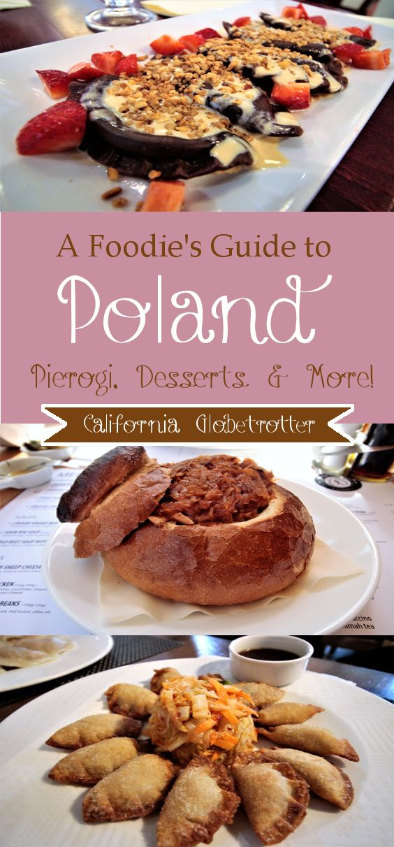 A Foodie's Guide to Eating in Poland | What to Eat in Poland | Polish Food | Polish Cuisine | Eating in Poland - California Globetrotter