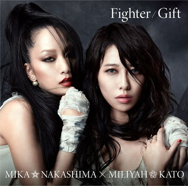 Mika Nakashima n' Miliyah Kato [] Fighter/Gift