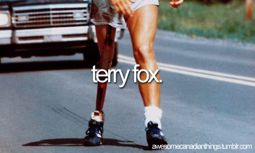 If you dont' know who this is, look up what he did....absolutely incredible...each year we celebrate Terry Fox day as a nation and raise money for cancer...just one of the many reasons i'm proud to be canadian