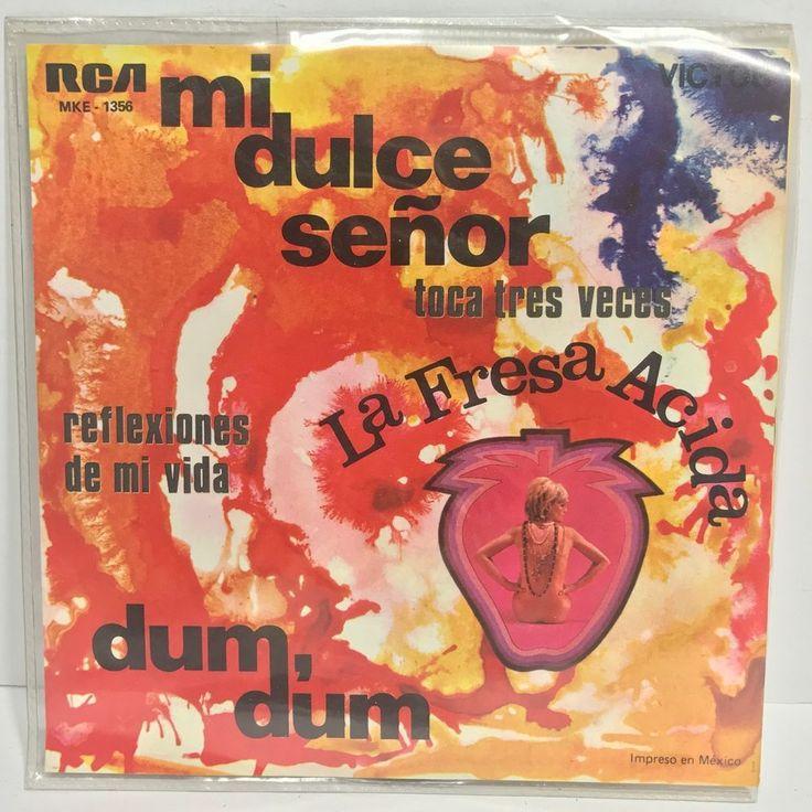 La Fresa Acida Dum Dum, Mi Dulce Senor, Toca Tres Veces,  RCA MKE-1356