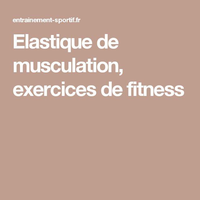 17 meilleures id es propos de exercices avec bande for Elastique musculation