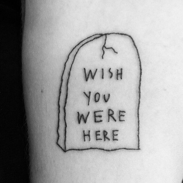 "Sean from Texas Tattoos. Ignorant style. ""Wish you were here"""
