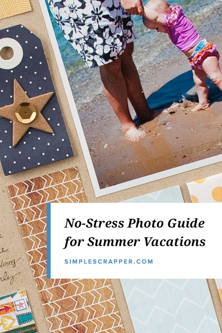 Summer vacation scrapbook ideas - The Memory Keeper S Guide To A Relaxing Vacation