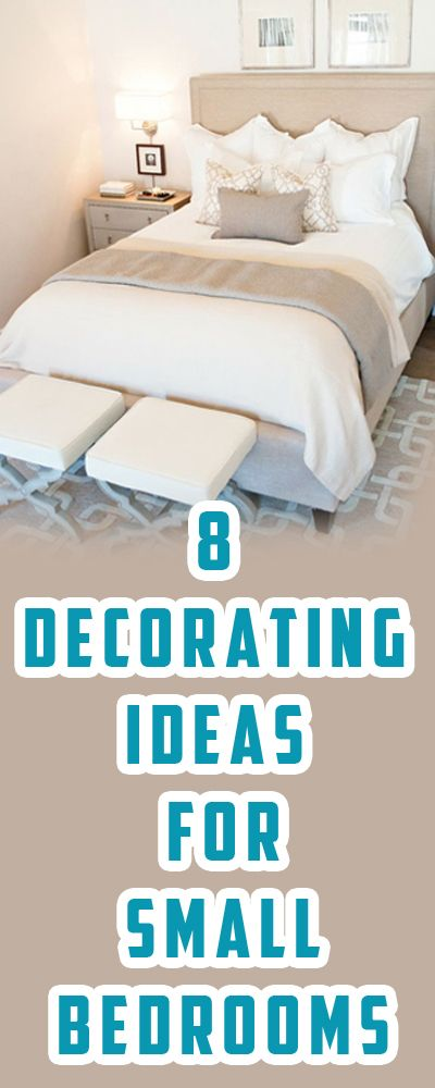 8 Decorating Ideas for Small Bedrooms http://queenhomedecor.com/8-decorating-ideas-for-small-bedrooms.html