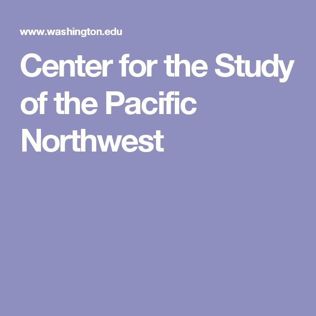 Center for the Study of the Pacific Northwest