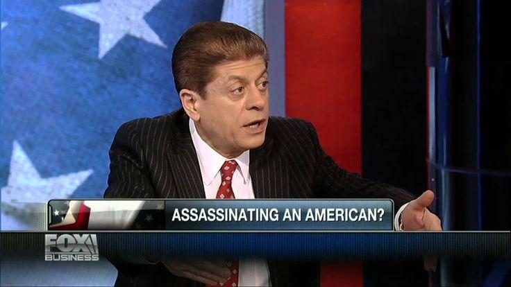 "Judge Napolitano: Obama Made Kill List Guidelines Himself ""Kings Claim T..."