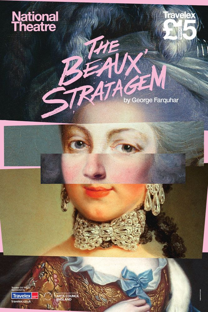 "#NTLive 2015: ""The Beaux' Stratagem"" / ""Strategia gołych kawalerów"" by George Farquhar. Directed by Simon Godwin."