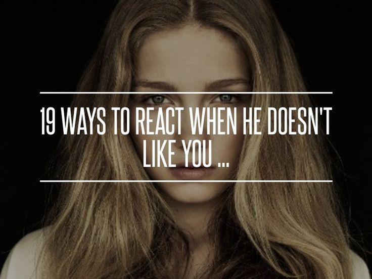 19 Ways to #React when He Doesn't like You ... →  Love #Editor
