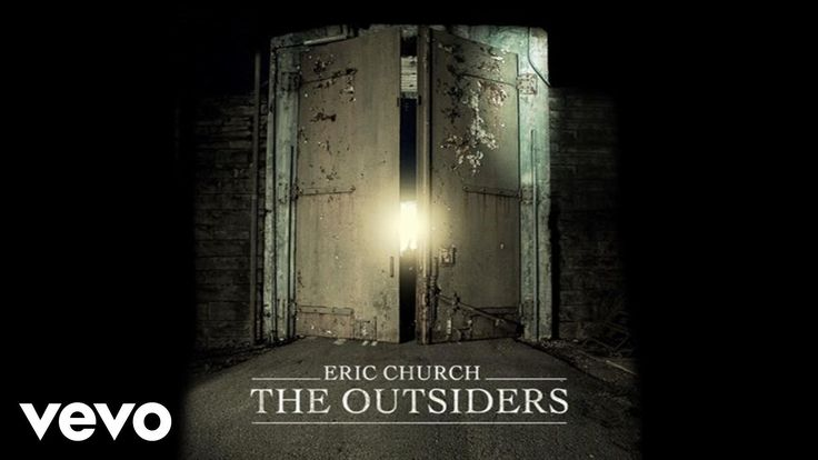 Eric Church - The Outsiders (Audio) - YouTube