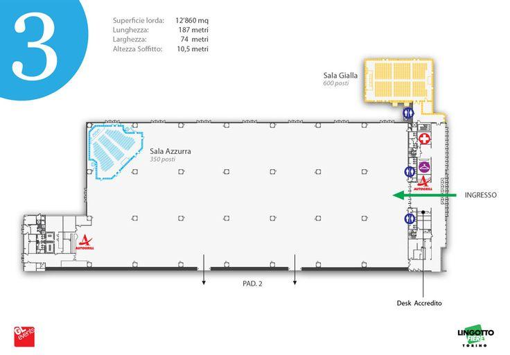 La posizione della Sala Azzurra all'interno del Padiglione 3 #lingottofiere