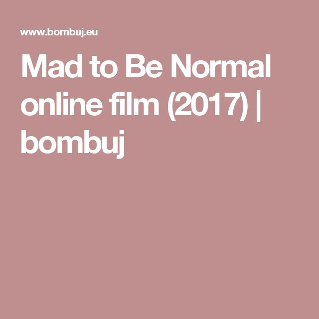 Mad to Be Normal online film (2017) | bombuj