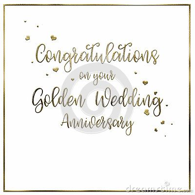 A simple, uncomplicated white Golden Wedding Anniversary card or poster. The words `Congratulations on your Golden Wedding Anniversary` are placed in the centre of a plain white card with a gold border. The design is finished with tiny gold confetti hearts, running through the hand writing style of decorative text.