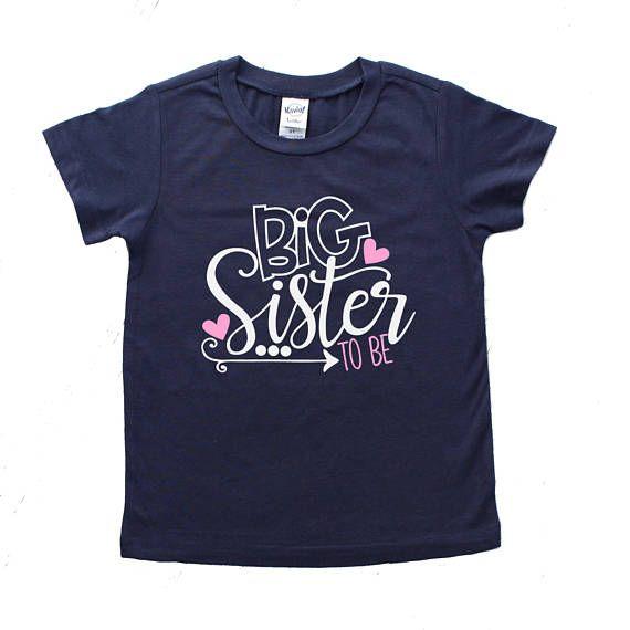 Big Sister Shirt Big Sister To Be Sibling Shirts Big