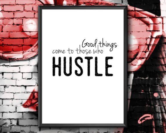 Hustle Printable  Motivational Wall Decor  Good Things Come