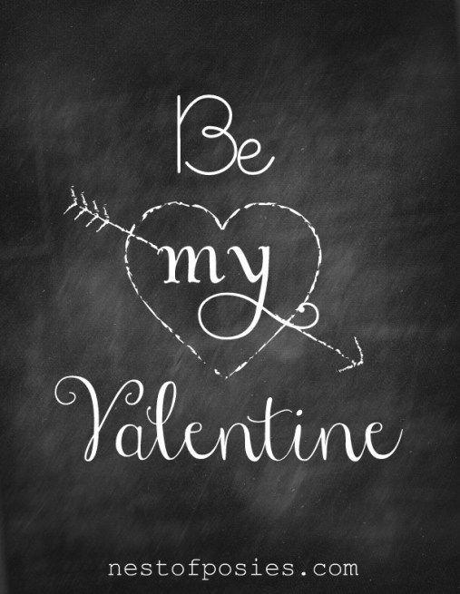 Be my Valentine #Chalkboard #Printable via Nest of Posies