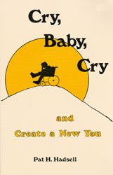 Cry Baby Cry by Pat Hadsell