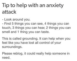 Count five things you can see, four you can touch, three you can hear, two you can smell, and one you can taste. | 31 Ways To Keep Panic Attacks From Ruining Your Life