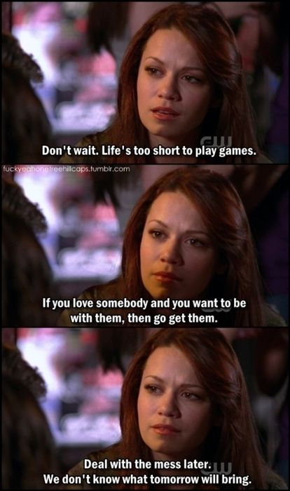 Don't wait. one tree hill