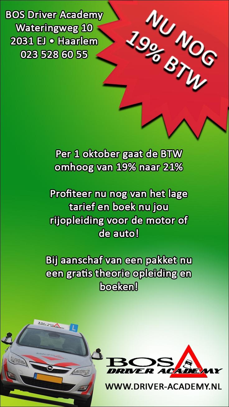 Nu nog 19% BTW, profiteer nu nog van het lage tarief en boek nu jouw rijopleiding voor de motor of de auto. BOS Driver Academy, Wateringweg 10, #Haarlem
