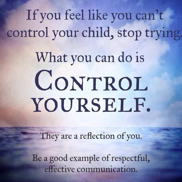 Gentle parenting. Important reminder. We can only control ourselves