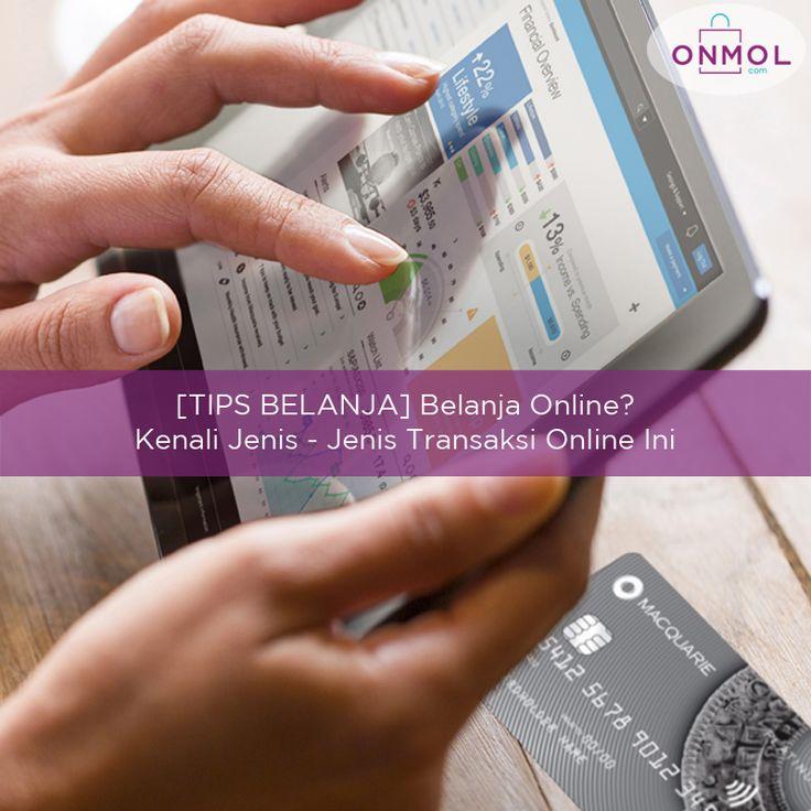 Sebelum berbelanja online, mesti tahu dulu gimana sistem transaksi online berikut ini..Check This Out! ... #OnMolID #BlogOnMol #Blog #info #onlineshop #transaksionline