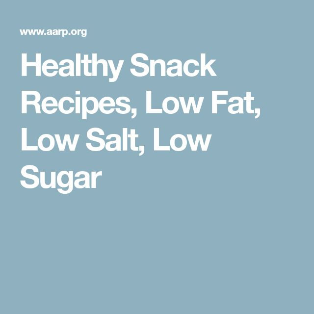 Healthy Snack Recipes, Low Fat, Low Salt, Low Sugar