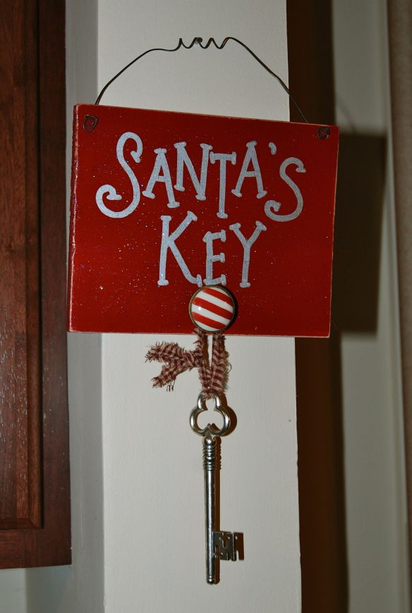 Santa's Key - For those without fireplaces>>>> My Dad says to just tell the kids Santa gets into the house with magic but I like this for kids who need something visual.
