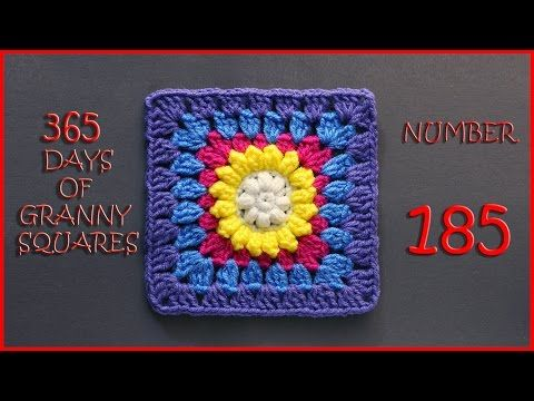 365 Days of Granny Squares Number 185 - YouTube
