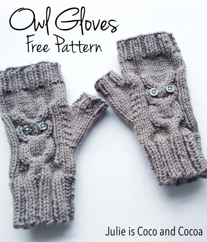 Owl Gloves (not! these are gauntlets) Free Knit Pattern - Julie is Coco and…