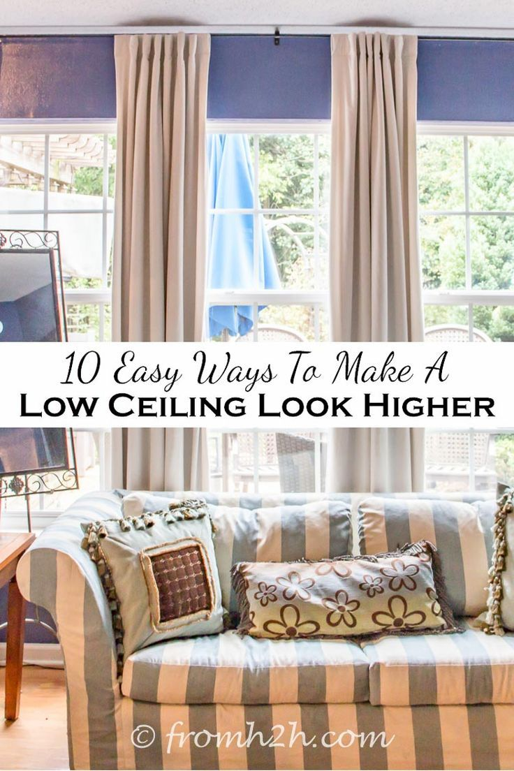10 Easy Ways To Make A Low Ceiling Look Higher | Have some rooms with low ceilings that are making you feel closed in?  Try fixing it with these easy ways to make a low ceiling look higher.