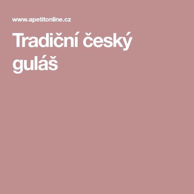 Tradiční český guláš