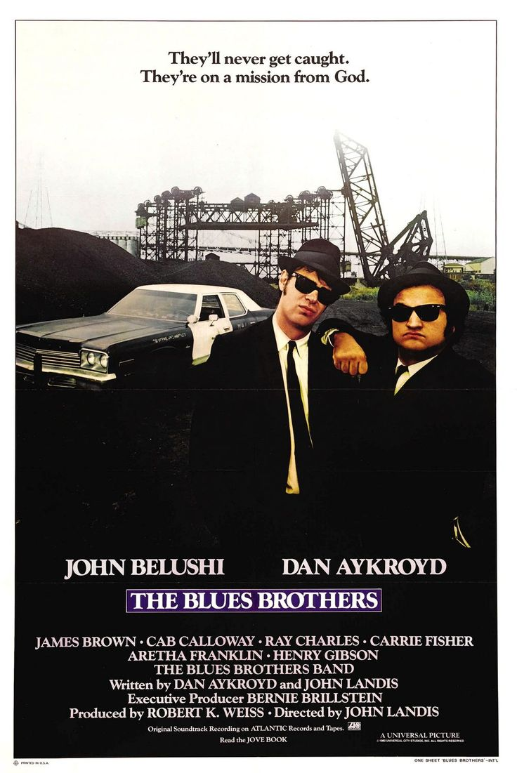 The Blues Brothers - The best Belushi movie! Too funny! And, they're on a mission from God.