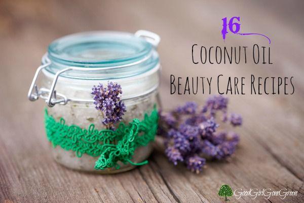 16 Coconut Oil Beauty Care Recipes