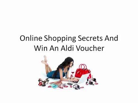 Online Shopping Secrets And Win An Aldi Voucher