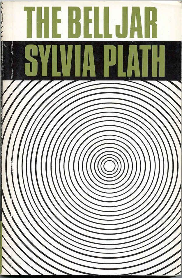 The Bell Jar by Sylvia Plath | 23 Books You Didn't Read In High School But Actually Should