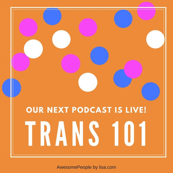 In this Podcast I'm bringing back James Demers to talk about Trans 101. A topic that I think is very ...