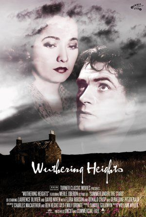 Wuthering Heights (1939) - Laurence Olivier, Merle Oberon, David Niven, Geraldine Fitzgerald, Flora Robson, Donald Crisp, Cecil Kellaway, Leo G. Carroll