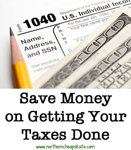 Save Money On Getting Your Taxes Done