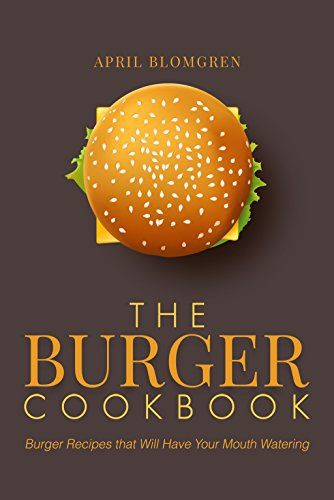 There is nothing better than a great burger. I just crave burgers some days, and it is great to be able to mix it up! The following cookbook will give you some fresh ideas and keep the barbecue burning. Some are great recipes for the kids to try as well. From meat lovers to vegetarian, there... more details available at https://www.kitchen-dining.com/blog/kindle-ebooks/cookbooks-food-wine-kindle-ebooks/cooking-by-ingredient/meat-poultry-seafood/meats/product-review-for-the-bu