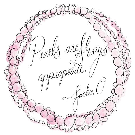 Jackie O pearls quote print