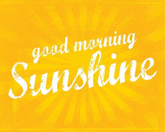 Good Morning Sunshine Quotes: 99 Best Quotes I Like! Images On Pinterest