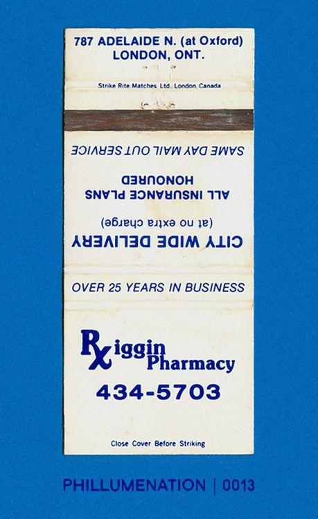 #Phillumenation 0013 : Riggin Pharmacy   London, Ontario, Canada