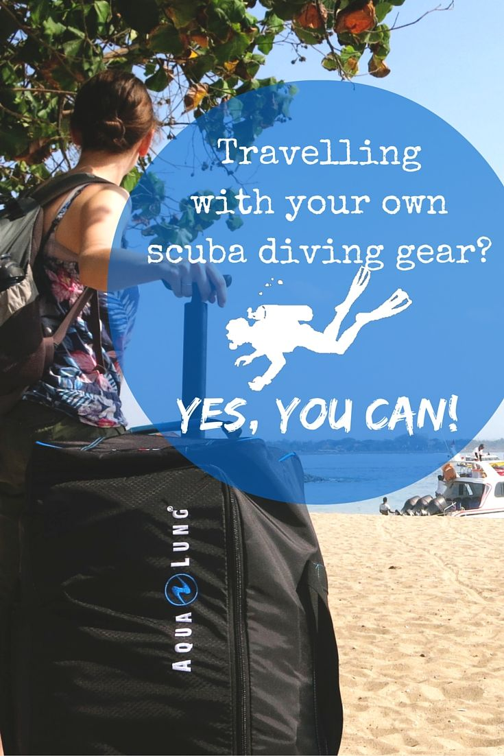 Travelling with your own scuba diving gear? Yes, You can! - World Adventure Divers