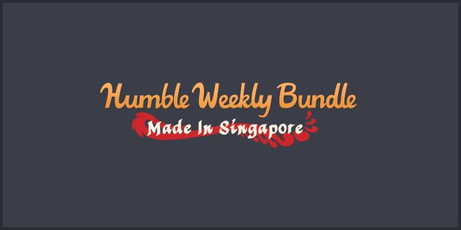 Humble Weekly Bundle: Made In Singapore, Supports Singaporean Charity - http://techraptor.net/content/humble-weekly-bundle-made-singapore-supports-singaporean-charity | Gaming, News