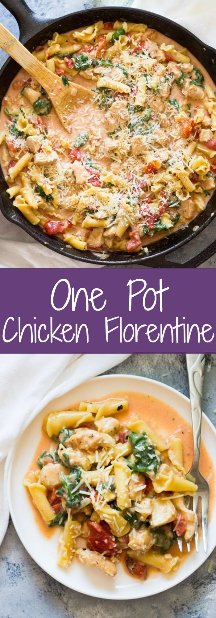 One Pot Chicken Florentine Pasta -is ready in 30 minutes. It's creamy, saucy and…