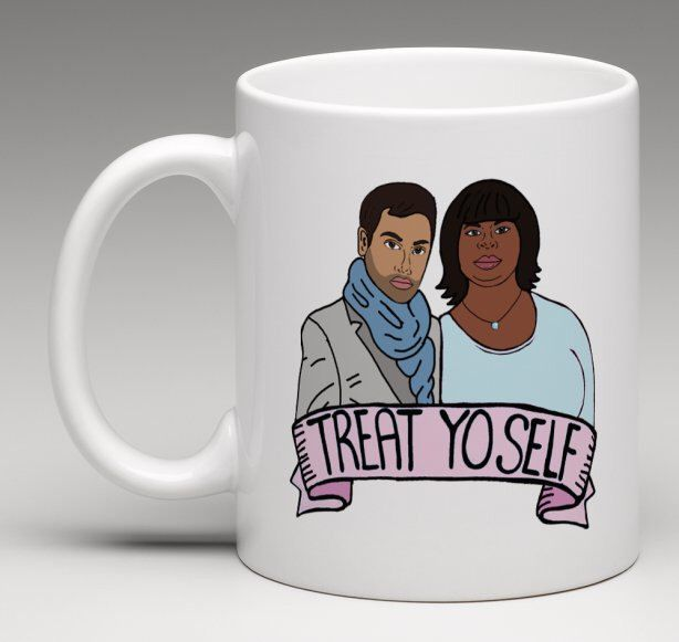 Treat Yo Self Mug (Parks and Rec, Leslie Knope, Tom Haverford, Donna Meagle, Amy Poehler, Tina Fey, 30 Rock, Ron Swanson, April Ludgate)Gift by ExGirlfriendsCards on Etsy https://www.etsy.com/listing/494878243/treat-yo-self-mug-parks-and-rec-leslie