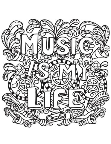 Music Is My Life Coloring Page Coloring Pages