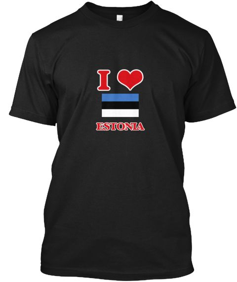 I Love Estonia Black T-Shirt Front - This is the perfect gift for someone who loves Estonia. Thank you for visiting my page (Related terms: I Heart Estonia,Estonia,Estonian,Estonia Travel,I Love My Country,Estonia Flag, Estonia Map,Estonia  #Estonia, #Estoniashirts...)